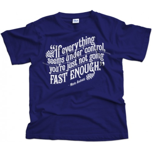 Andretti Quote T-Shirt