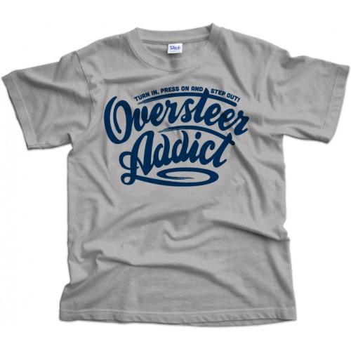 Oversteer Addict T-Shirt