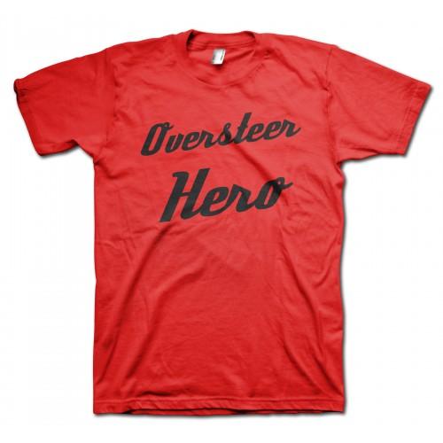 Oversteer Hero T-Shirt