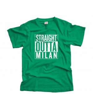 Straight Outta Milan T-Shirt
